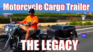 The Legacy - A Pull-behind Motorcycle Cargo Trailer
