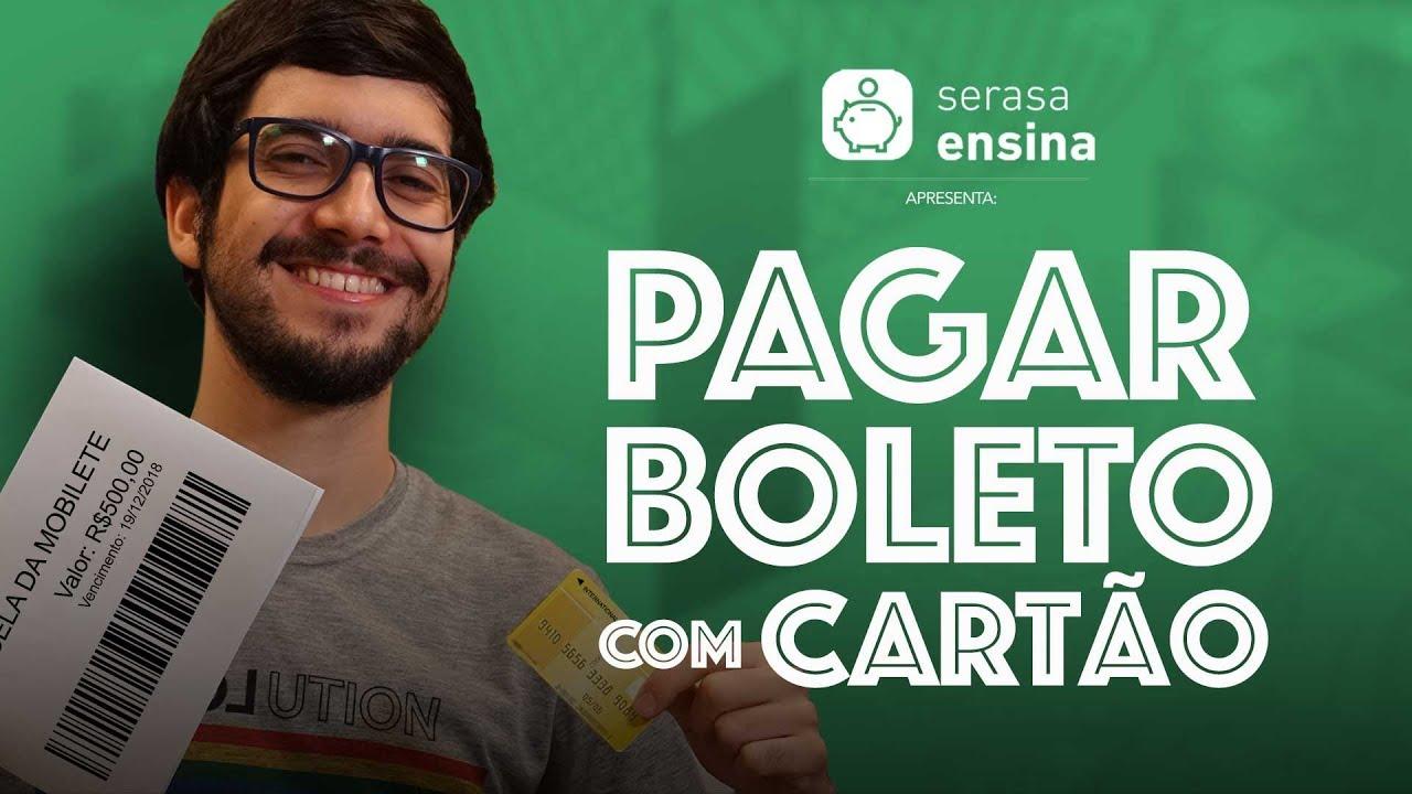 COMO PAGAR BOLETO COM CARTÃO DE CRÉDITO SERASA ENSINA