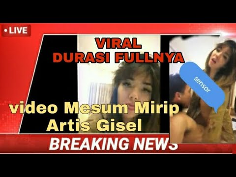 Video Mesum Mirip Gisel Durasi Panjang🛌 (viral)