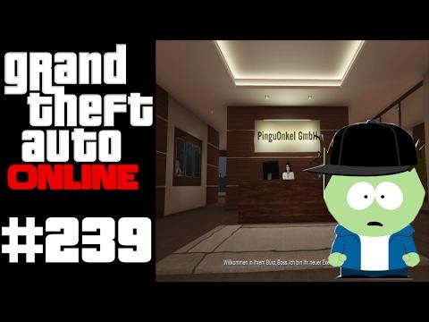 GTA Online #239 Die PinguOnkel GmbH ★ Let´s Play GTA Online