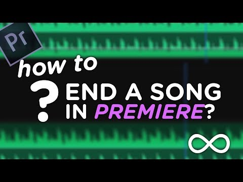 How to End a Looping Song?? (Premiere Tutorial)