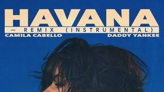 Camila Cabello, Daddy Yankee – Havana Remix (Instrumental)