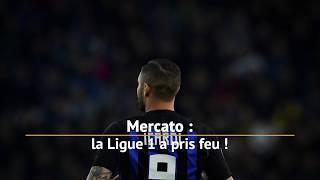 Mercato : La Ligue 1 Conforama a pris feu