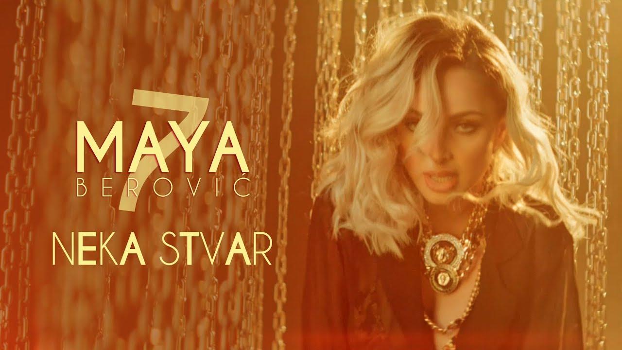 Maya Berović - Neka Stvar (Official Video)