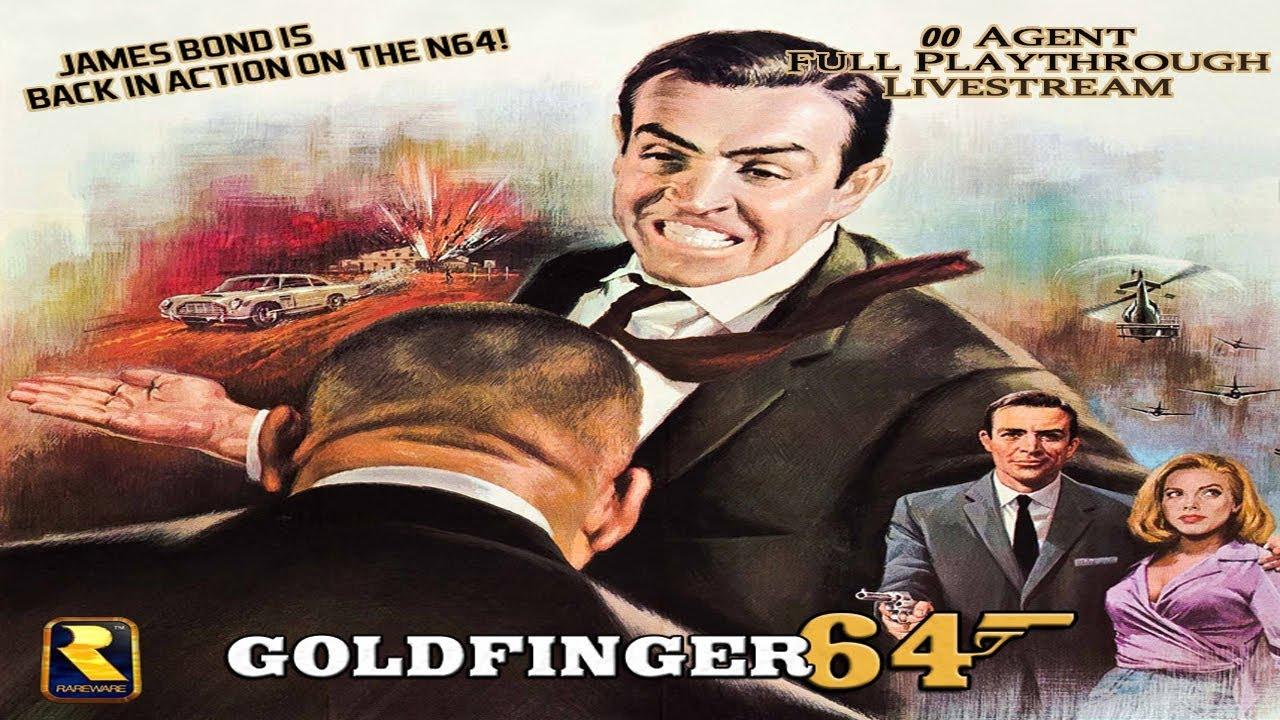 Goldfinger 64 – 00 Agent Full Playthrough Livestream – Real N64 Capture