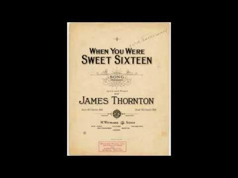 When You Were Sweet Sixteen (1898)