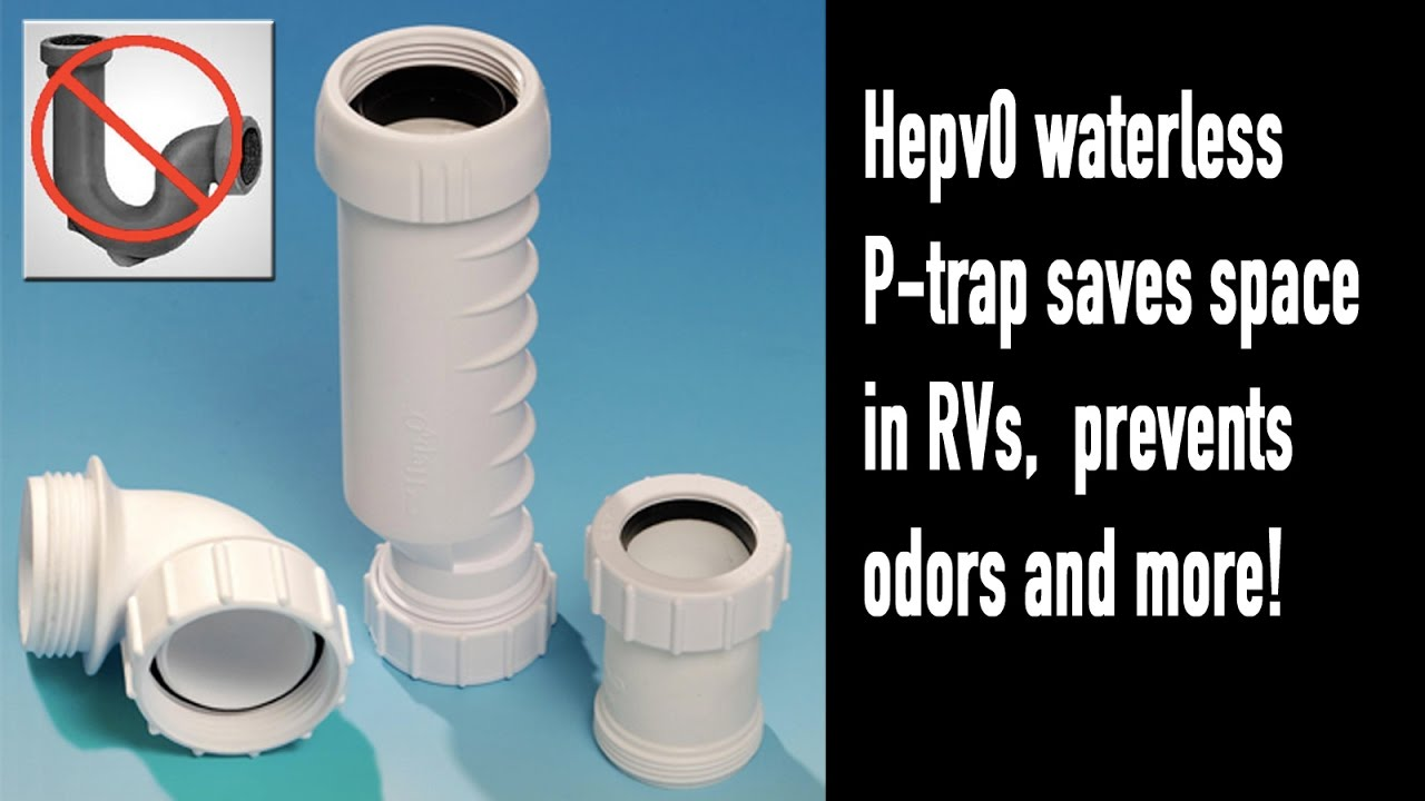 Hepvo Is Big Improvement Over Traditional Rv P Trap Youtube