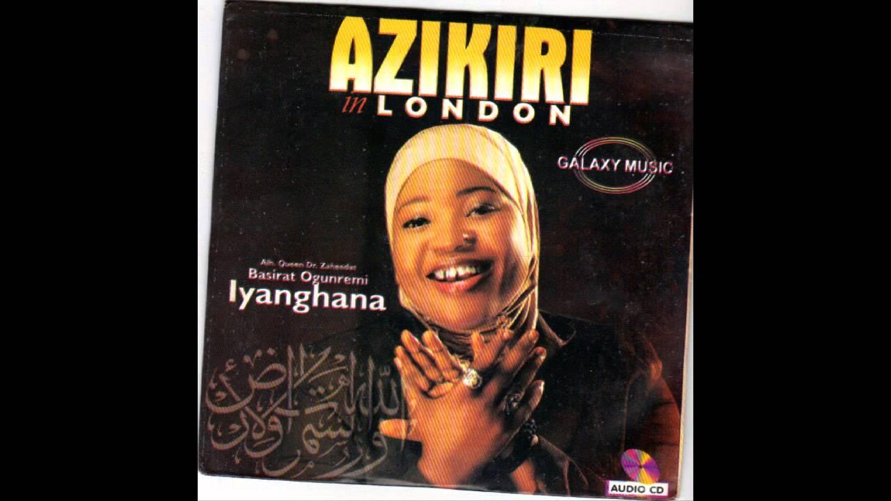 Download Alhaja Basirat Ogunremi (IyaGhana) - Azikiri In London