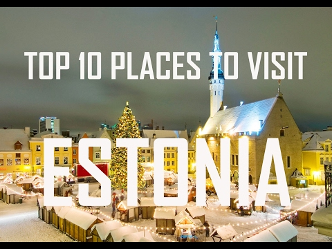 Top 10 Places To Visit in Estonia | Estonia Travel Guide | T