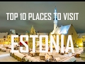 Top 10 Places To Visit in Estonia   Estonia Travel Guide   Top Ten Estonia Tourism Attraction