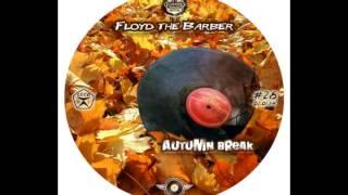Floyd the Barber - Big beat & Breakbeat mix (vol 18)