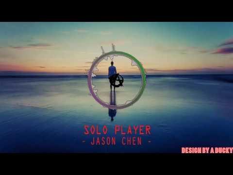 Nightcore ~ Solo Player -  Jason Chen