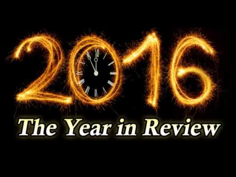 2016: The Year in Review (TTA Podcast 305)