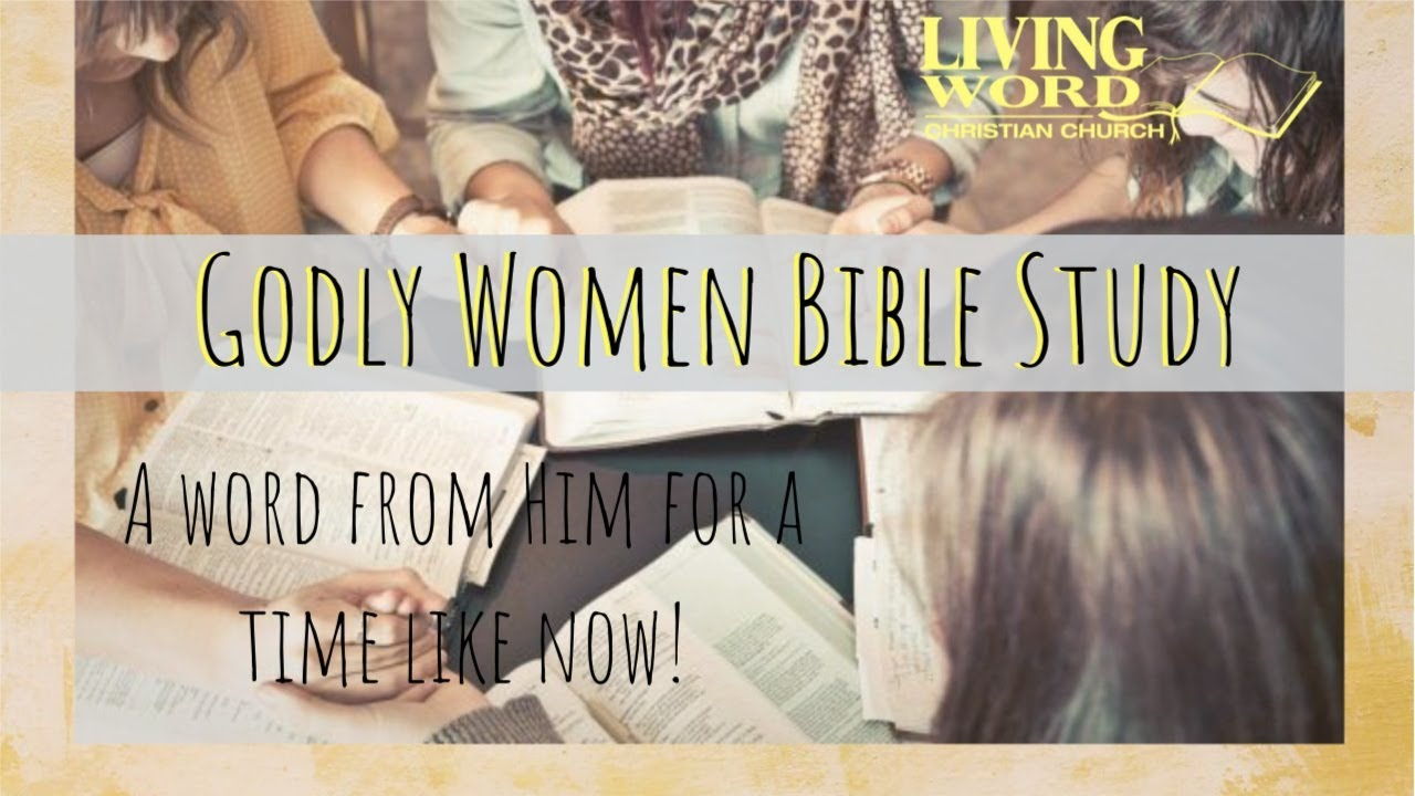 Download Godly Women's Bible study, 11 19 20