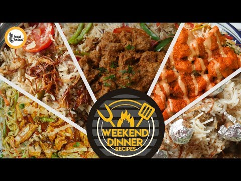 Weekend Dinner Recipes By Food Fusion
