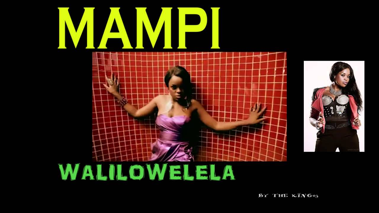 mampi walilowelela video