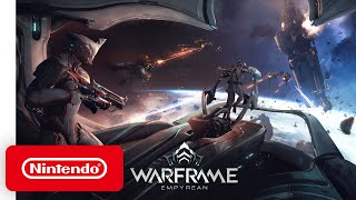 Warframe: Empyrean - Announcement Trailer - Nintendo Switch