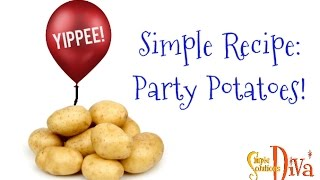 Simplesolutionsdiva.com: Party Potatoes!
