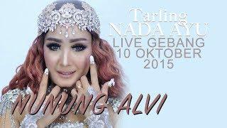 Tembang Tarling Cirebonan Nonstop | NADA AYU | Nunung Alvi