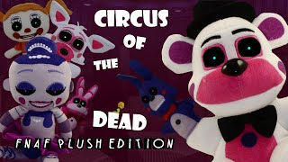 """Fnaf """"circus Of The Dead"""" Plush Edition"""
