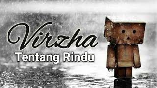 Virzha - Tentang Rindu (lirik)