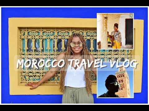 Marrakech Travel Vlog | My Vacation in Morocco