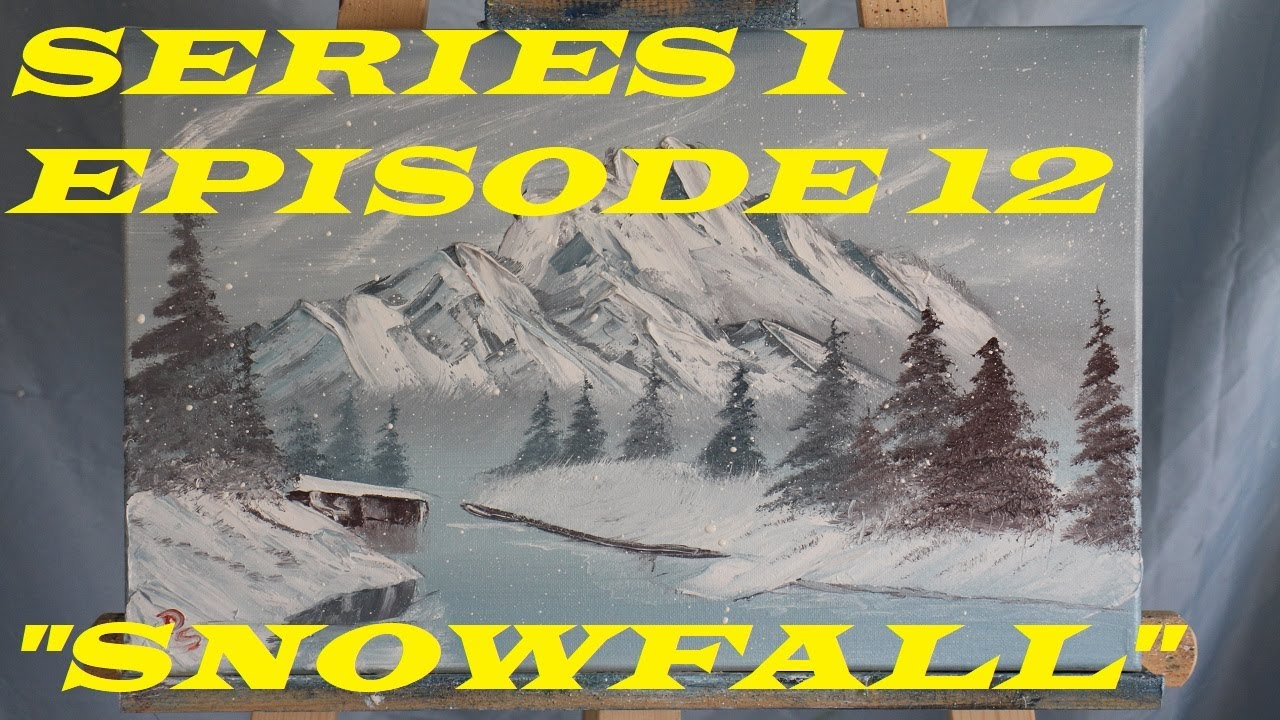 """Download SERIES 1 EPISODE 12: """"SNOWFALL""""  PAINTING EVERY BOB ROSS TV ARTWORK!!!!"""