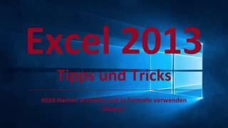 Excel Tipps und Tricks #38 Namen erstellen und in Formeln verwenden / Übung 1
