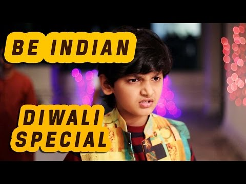 Be Indian | Diwali Special | A Reply from true Indian | Happy Diwali