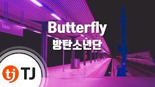 [TJ노래방 / 반키올림] Butterfly - 방탄소년단(BTS) / TJ Karaoke