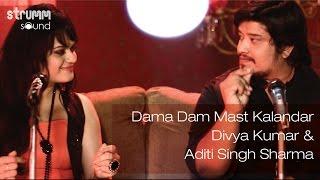 Dama Dam Mast Kalandar I Divya Kumar I Aditi Singh Sharma