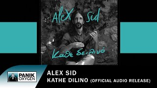 Alex Sid - Κάθε Δειλινό - Official Audio Release
