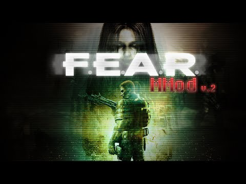 [ F.E.A.R ] MMod - Version 2 Release Gameplay