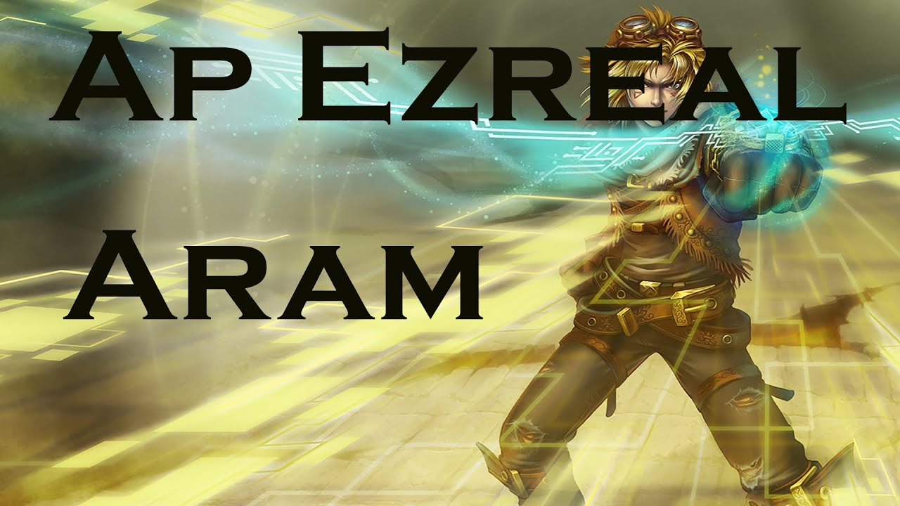 Ap ezreal build aram