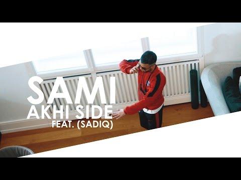 SAMI feat. SadiQ - Akhi Side [DeLaRue] ►NAFRITRAP