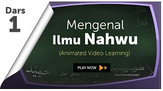 Video Mengenal Ilmu Nahwu | Belajar Nahwu: Animated Learning download MP3, 3GP, MP4, WEBM, AVI, FLV Juli 2018