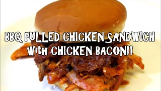 BBQ Pulled Chicken & Quasi CHICKEN BACON! - BEST EVER BBQ CHICKEN SANDWICH!!! - The Wolfe Pit
