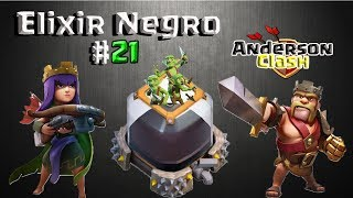 CLASH OF CLANS- EM BUSCA DO ELIXIR NEGRO #21 UPANDO A RAINHA DO LEVEL 26 PARA O 28