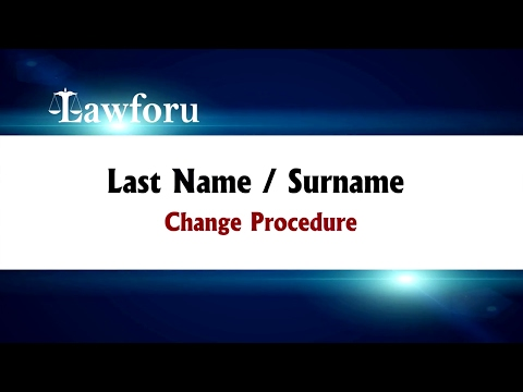 Laws of India | Last Name / Surname Change Procedure | Sai Krishna Azad, High Court Advocate