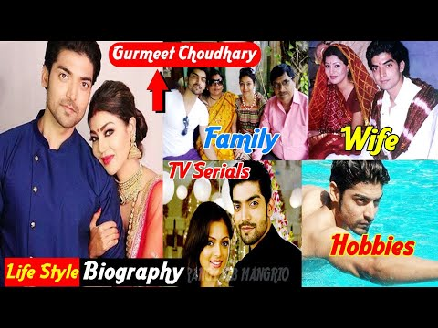 Gurmeet Choudhary - Biography (Maan Singh Khurana) 2020|Age,Family,Wife,Salary,TV Serials|Life Story indir
