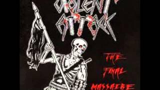 Violent Attack - 03  The Final Massacre
