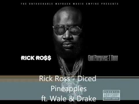 Rick Ross - Diced Pineapples ft. Wale & Drake Lyrics