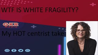 Gambar cover White Fragility and my hot filthy centrism.