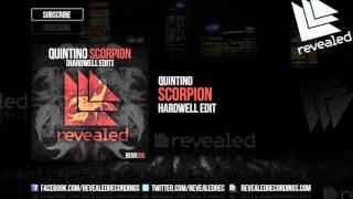 Quintino - Scorpion (Hardwell Edit) [OUT NOW!]