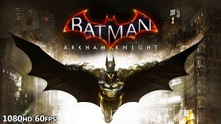HikePlays: Batman Arkham Knight - I
