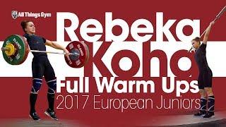 Rebeka Koha Full Warm Ups 2017 European Juniors (98kg Snatch + 115kg Clean & Jerk)