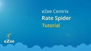 How to Use Rate Spider (Hotel Rate Shopper Tool) in eZee Centrix Hotel Channel Manager?