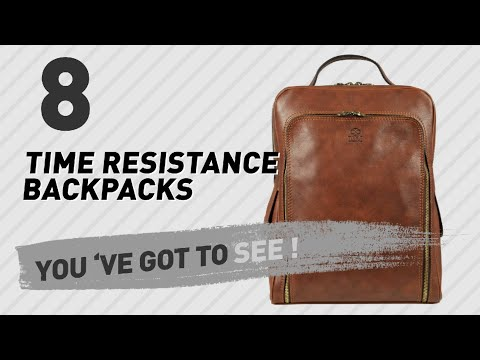 Top Backpacks By Time Resistance // New & Popular 2017
