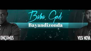 """Onesimus (malawi) teams up with multi award winning vusi nova (south africa ) to bring you """"baba god"""" africa's new dance floor hit - south vs malawi #..."""