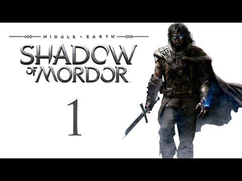Middle-earth: Shadow of Mordor - Прохождение на русском [#1] ПЕРЕЗАЛИВ